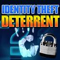 Identity Theft Deterrant